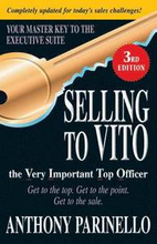 Selling to VITO the Very Important Top Officer