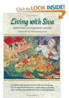 Living with Siva. Hinduism´s contemporary culture