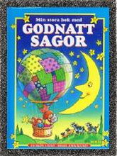 Min stora bok med Godnatt Sagor - En skön stund innan John Blund -/ Anne McKie ; Ken McKie; Marita Palm.