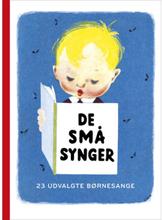 De små synger - 23 udvalgte børnesange - Papbog
