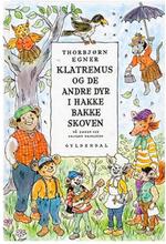 Klatremus og de andre dyr i Hakkebakkeskoven - Indbundet