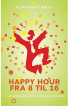 Happy hour fra 8 til 16 - Hæftet