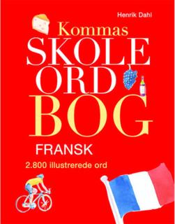Kommas skoleordbog - Fransk - Over 2800 illustrerede ord - Indbundet