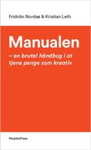 Manualen - En brutal håndbog i at tjene penge som kreativ - Hæftet