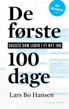 De første 100 dage - Succes som leder i nyt job - Hæftet