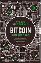 Bitcoin - Fremtidens penge - Hæftet