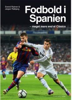 Fodbold i Spanien - Meget mere end el Clasico - Paperback