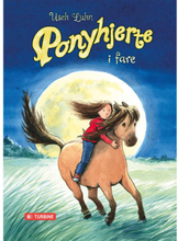 Ponyhjerte i fare - Ponyhjerte 2 - Hardback