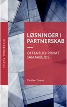Løsninger i partnerskab - Offentligt-privat samarbejde - Hæftet