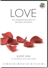 Love - The Underground River Of Knowing And Being 9788791029530