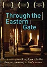 Through The Eastern Gate [dvd]