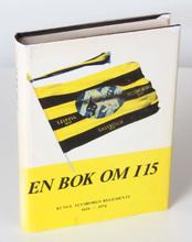 En bok om I15. Kungl. Älvsborgs regemente 1624-1974