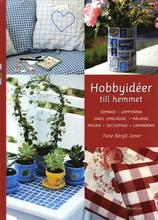 Hobbyidéer till hemmet