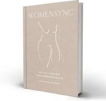 Womensync : ett liv i synk med din kvinnliga biologi
