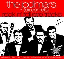 "Jodimars (Ex-comets): Rock ""'n""' Roll Rare Tracks"