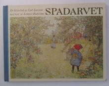 Spadarvet - En bilderbok av Carl Larsson