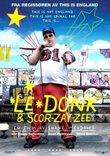 Le Donk And Scor-Zay-Zee