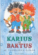 Karius og Baktus - Indbundet
