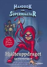 Handbok för superhjältar: Hjälteuppdraget Aktivitetsbok