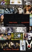 Twilight: directors notebook - the story of how we made the movie