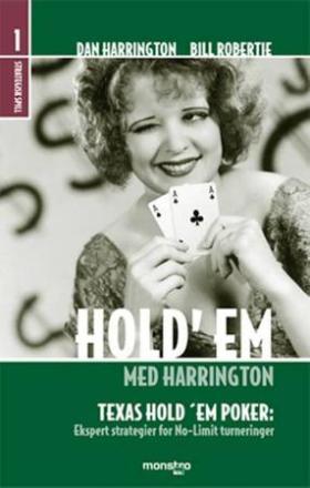 Hold'em med Harrington; bind 1 strategisk spill