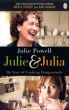 Julie & julia - my year of cooking dangerously