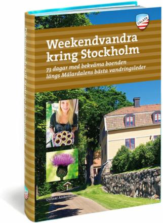 Calazo Weekendvandra Kring Stockholm 3:e uppl Book 2019 Böcker & DVDer