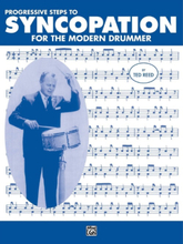 Progressive Steps to Syncopation for Modern Drummer