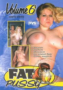 Fat Pussy Volume 6- -porrfilm med tjocka tjejer