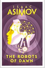 Robots Of Dawn by Isaac Asimov (Paperback)