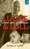 Lucke & Lull : arvet efter en Bonnier