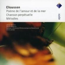 Ernest Chausson - Poeme De Lamour Et Da La Mer Chanson Perpetuelle (Jordan) (Audio CD)