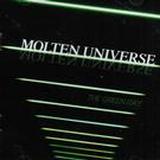 MOLTEN UNIVERSE