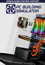 PC Building Simulator: Overclocked Edition Content