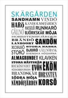 TEXT TAVLA, SKÄRGÅRDEN Poster/Black/White: 100x140 1895 Tavla med ram (svart)