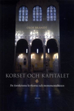 Brandt Olof;Korset Och Kapitälet - De Fornkristna