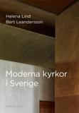 Lind Helena;Moderna Kyrkor I Sverige