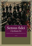 Sensus Fidei - I Kyrkans Liv I Internationella Teo