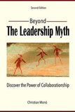 Beyond the leadership myth : discover the power of