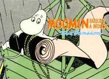 Jansson Tove;Moomin Builds A House