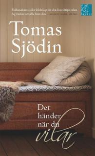 Sjödin Tomas;Det Händer När Du Vilar