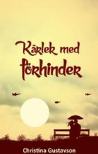 Kärlek Med Förhinder - Sverige - Norge 1945 - 1965