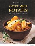 Adam Cornelia;Gott Med Potatis - 101 Recept ...