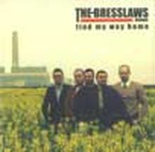 Bresslaws;Find My Way Home