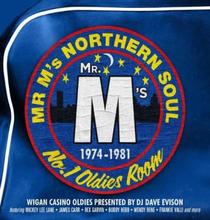 "Mr M""'s Northern Soul 1974-1981"