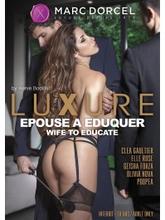 Marc Dorcel Luxure Epouse a eduquer