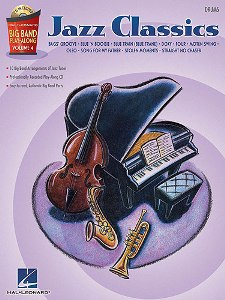 Jazz Classics: Big Band Play-Along Volume 4