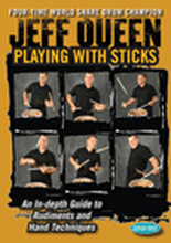 Jeff Queen: Playing With Sticks