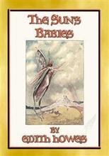 THE SUN'S BABIES - 84 short children's fairy stories - Tylko w Legimi możesz przeczytać ten tytuł przez 14 dni za darmo.