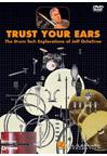 Jeff Ocheltree: Trust Your Ears - Drum Tech Explorations